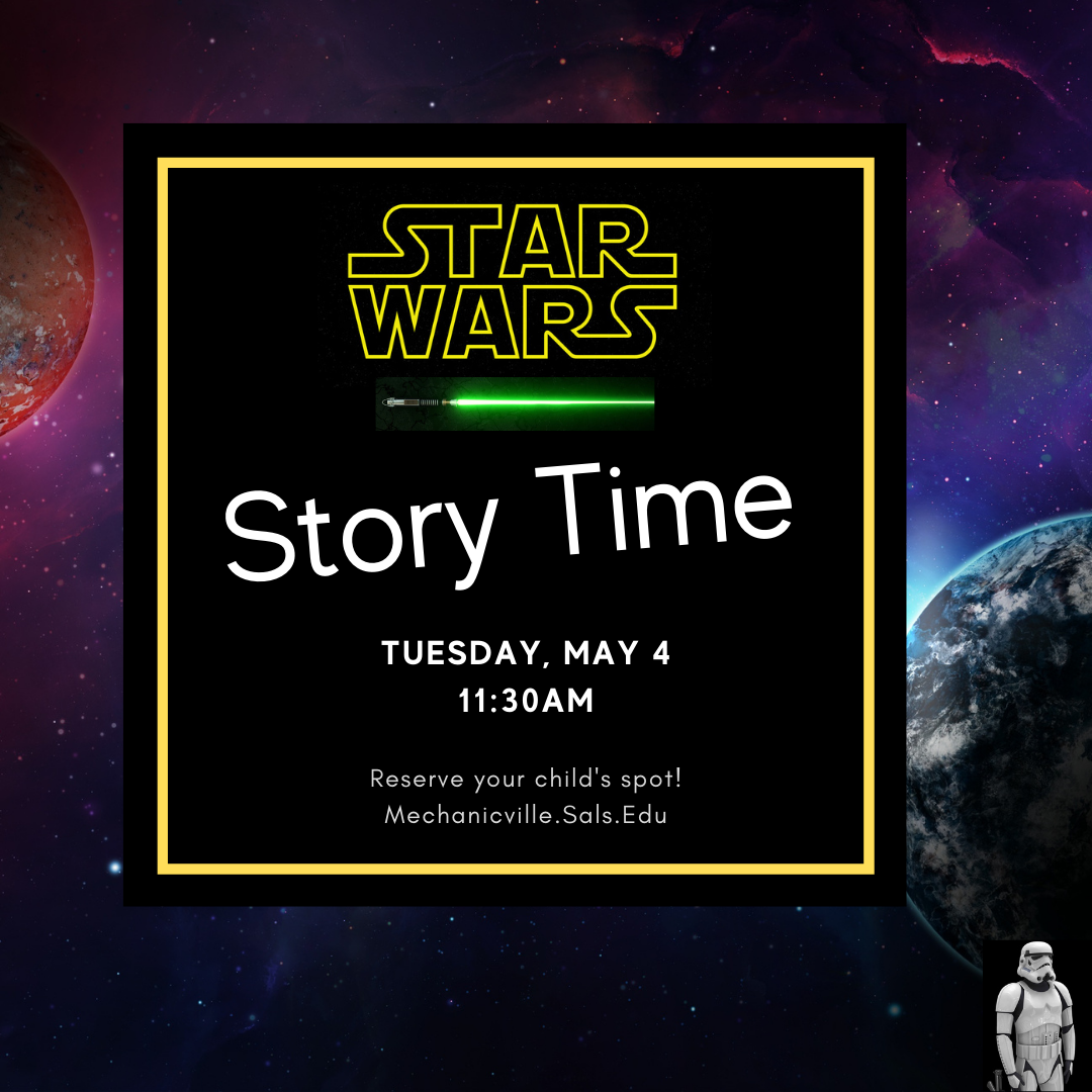 Story Time: Star Wars! @ Mechanicville District Public Library | Mechanicville | New York | United States