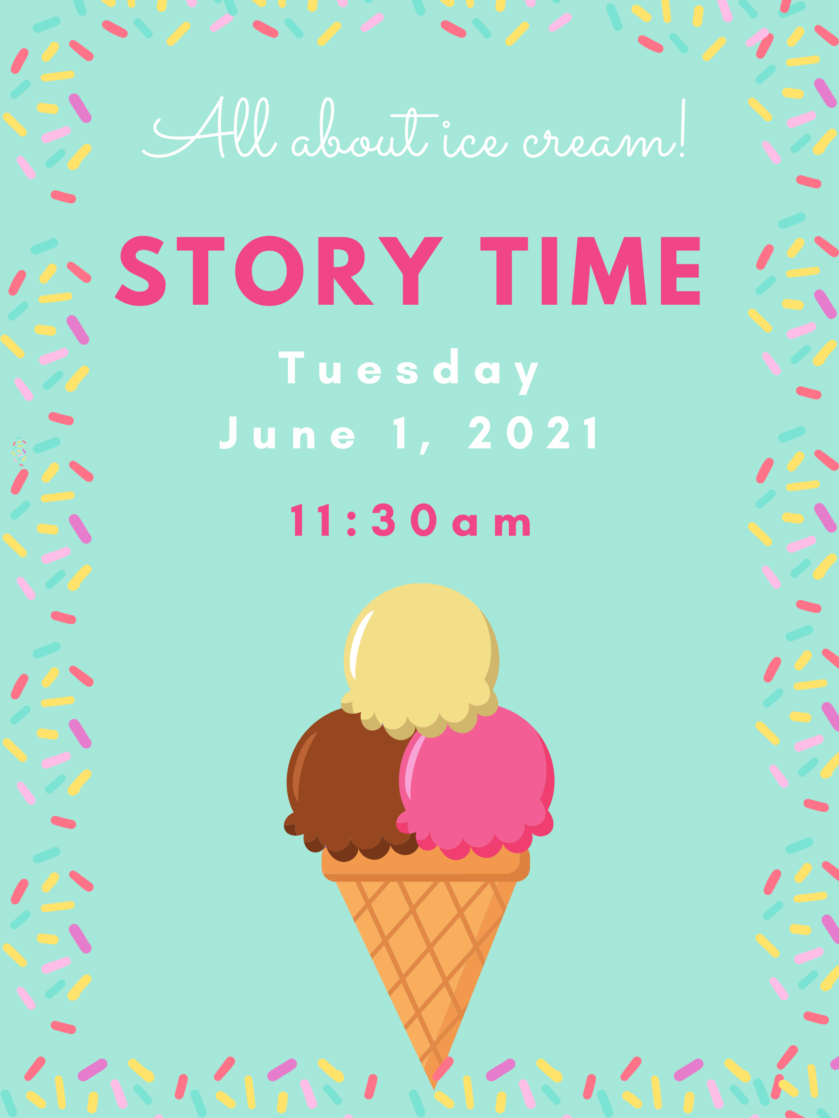 Story Time: All About Ice Cream! @ Mechanicville District Public Library   Mechanicville   New York   United States