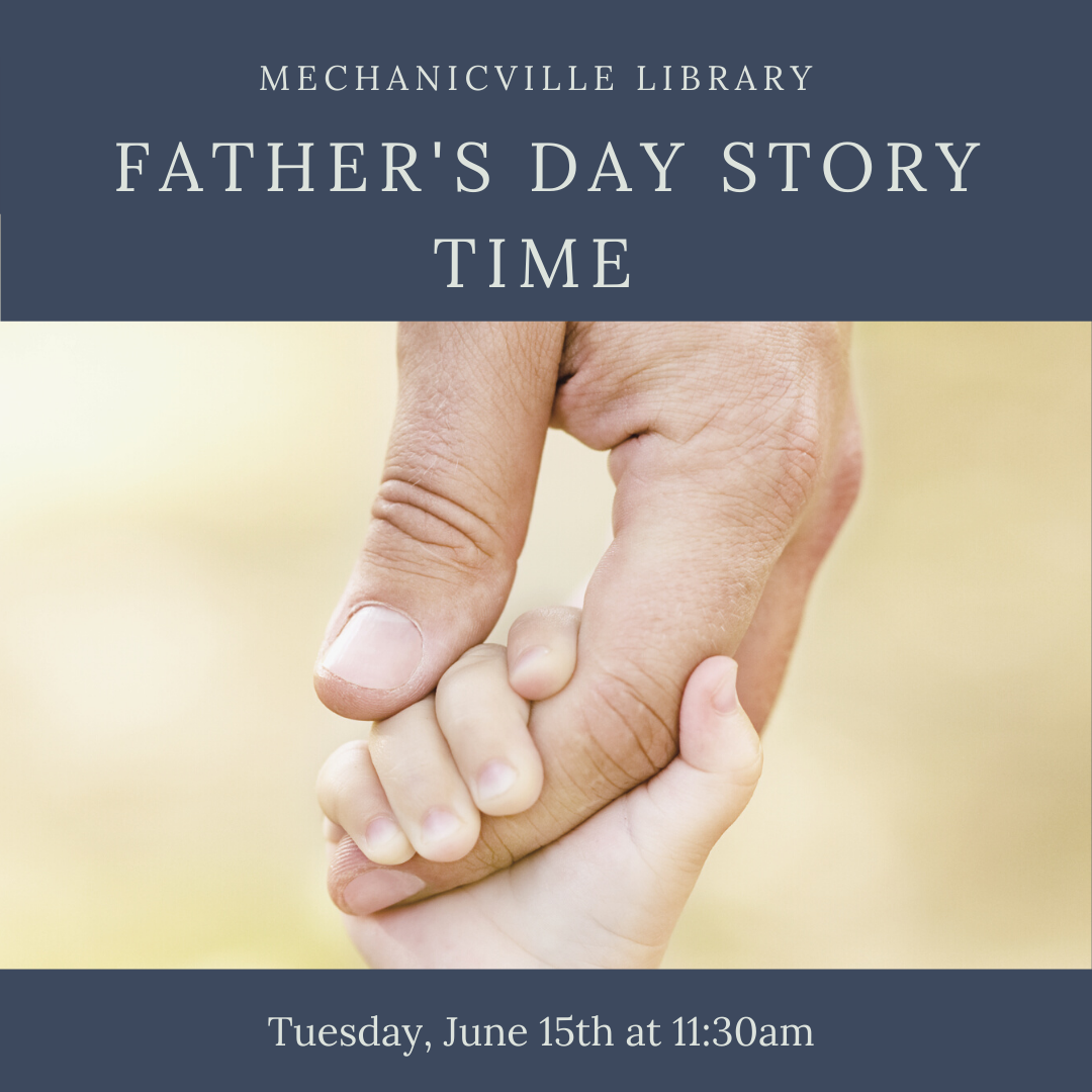 Story Time: Father's Day @ Mechanicville District Public Library   Mechanicville   New York   United States