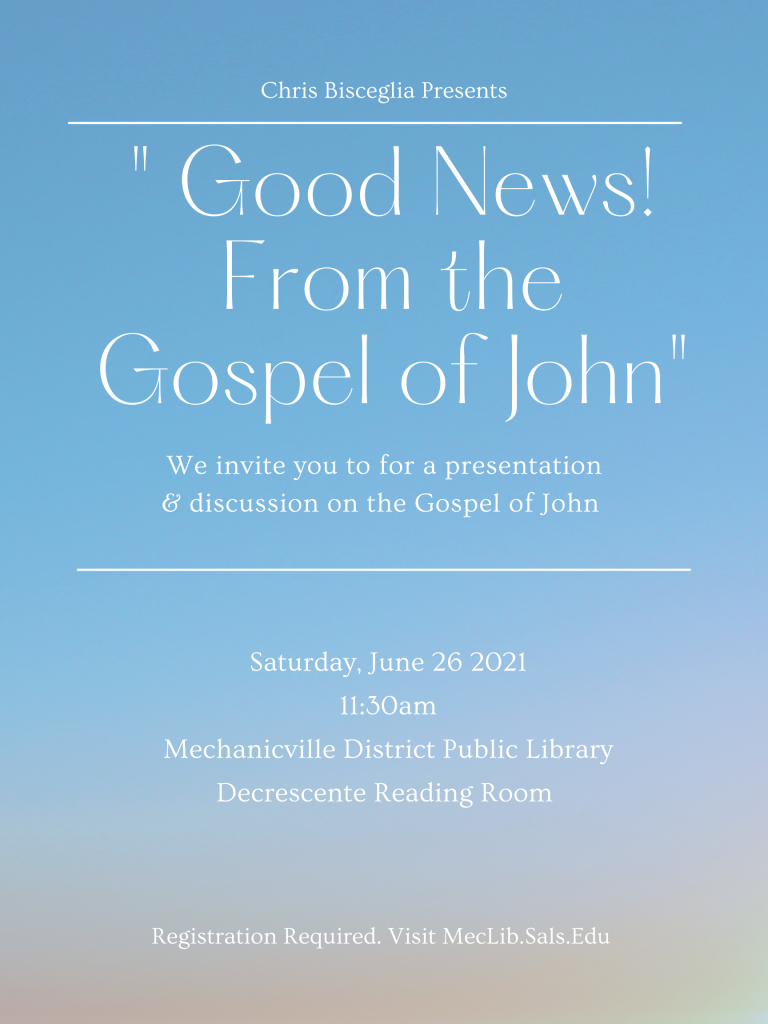 """"""" Good News! From the Gospel of John"""" @ Mechanicville District Public Library"""
