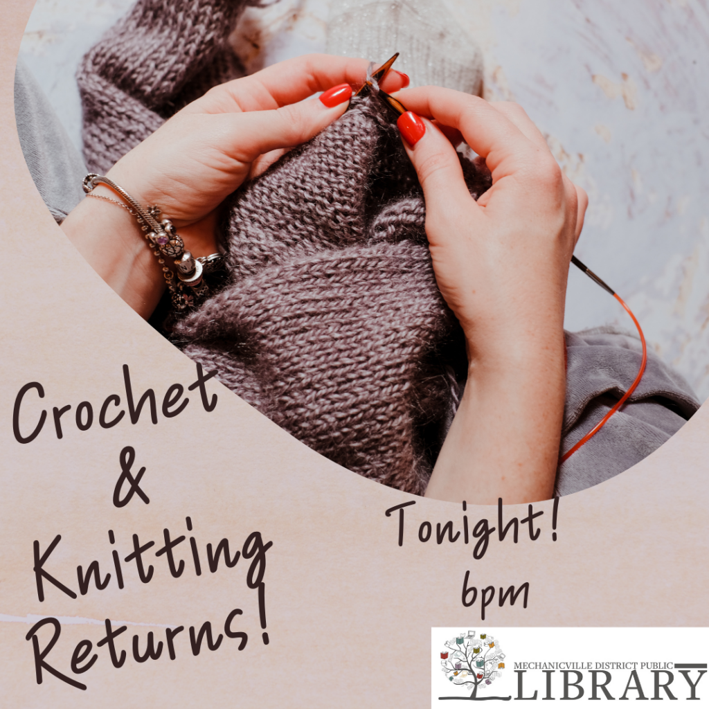 Crochet & Knitting @ Mechanicville District Public Library | Mechanicville | New York | United States