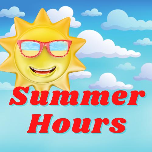 Summer Saturday Hours 9-1