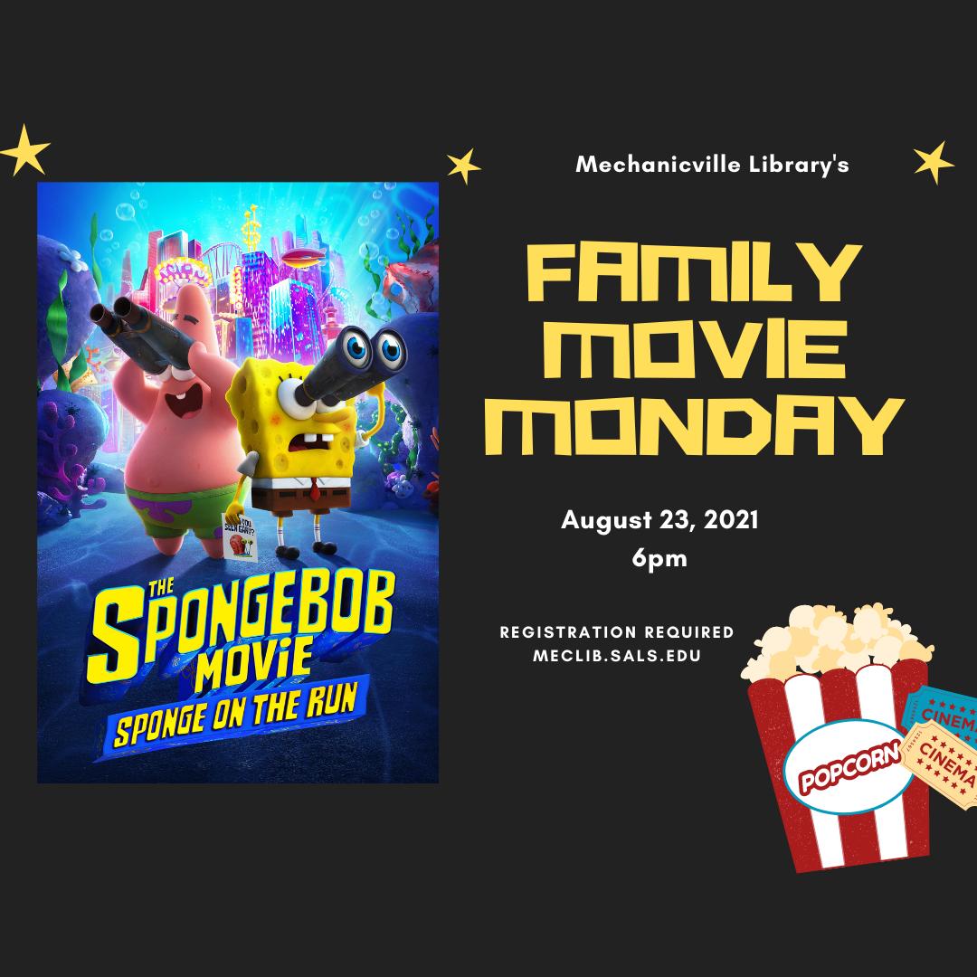 Family Movie Monday: Sponge on the Run @ Mechanicville District Public Library | Mechanicville | New York | United States