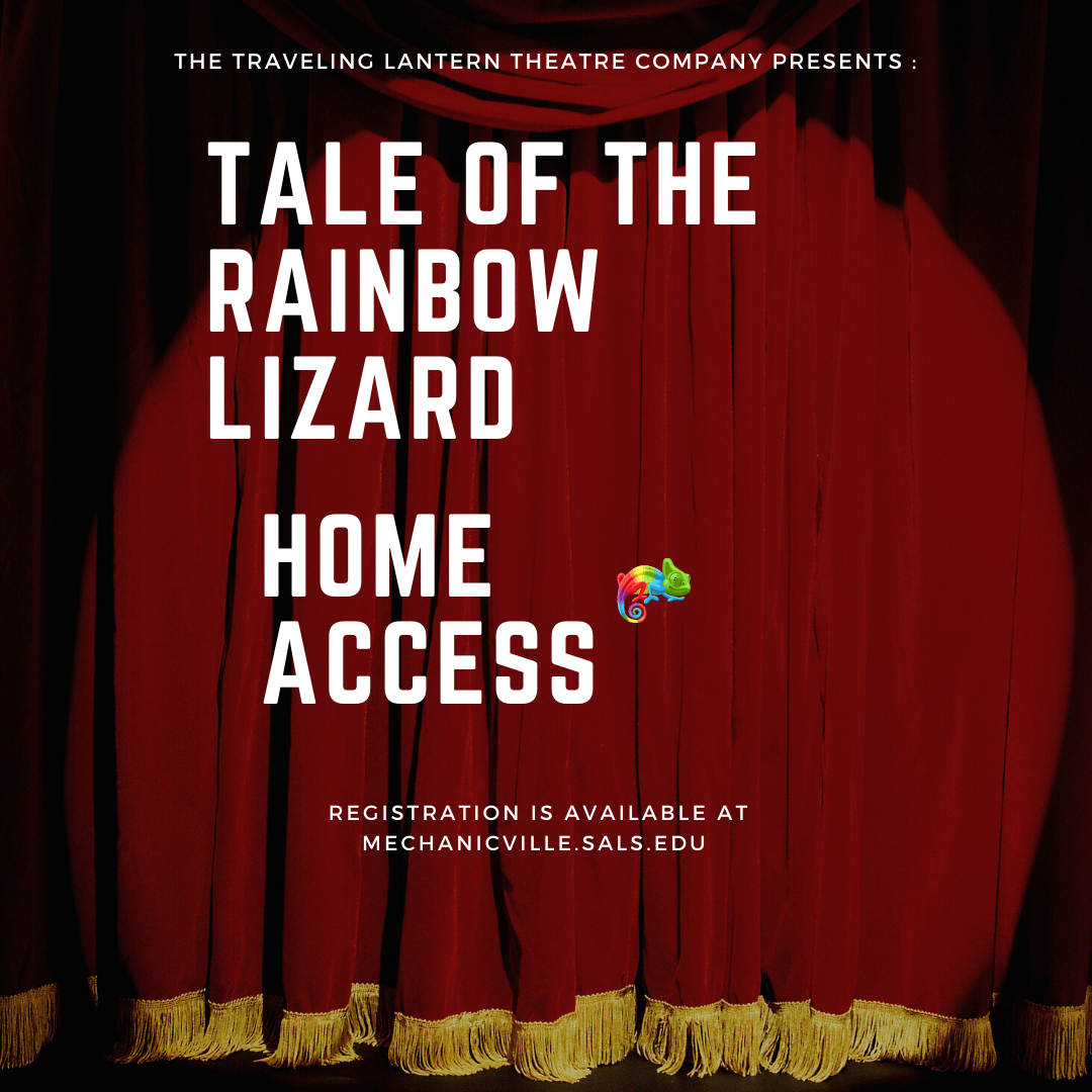 Traveling Lantern Theatre Company at home: Tale of the Rainbow Lizard