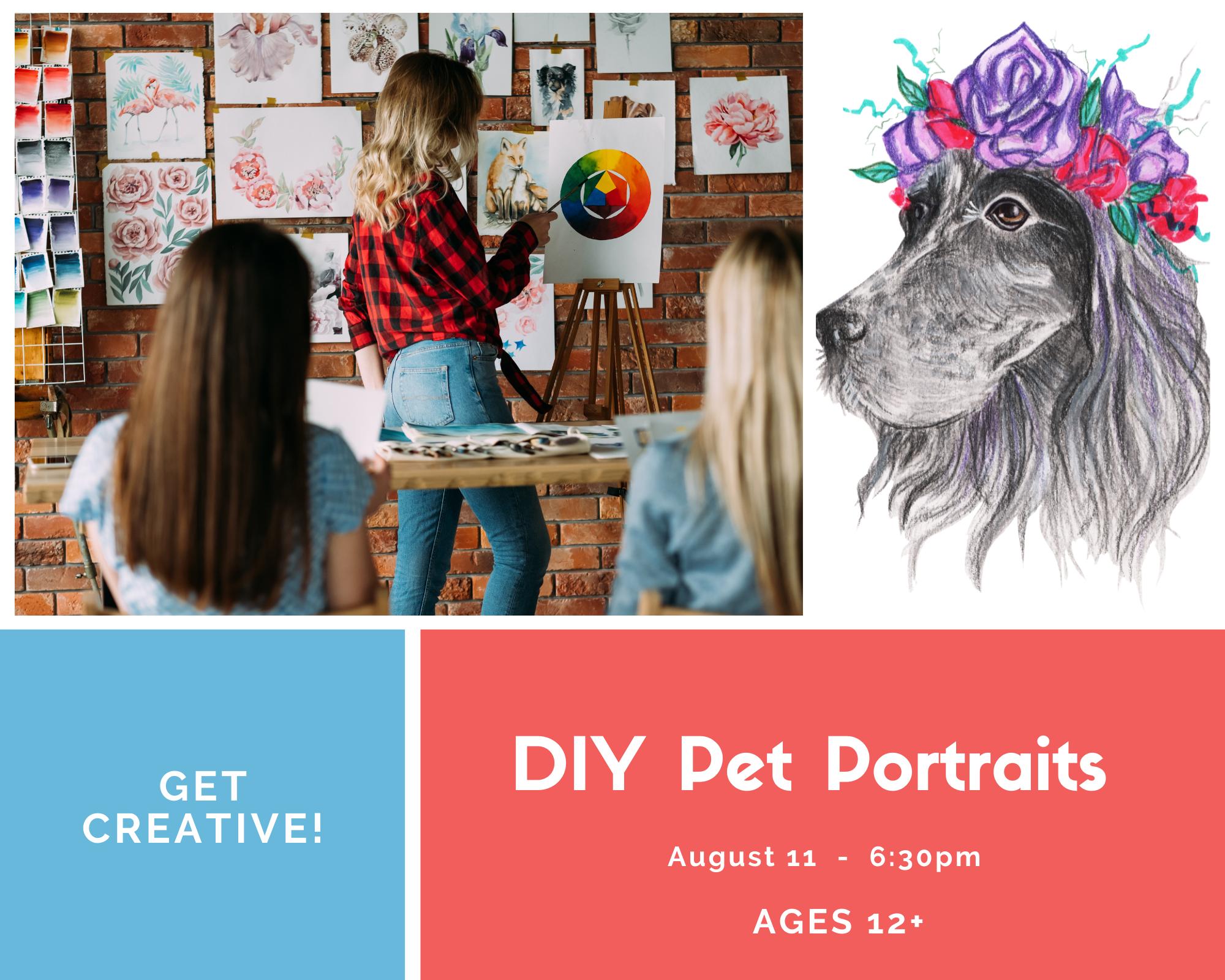Pet Portraits (Age 12+)