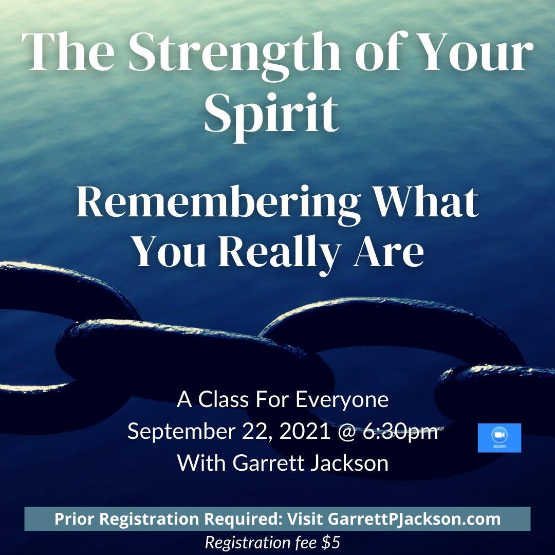 The Strength of Your Spirit with Garrett Jackson